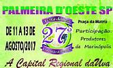 27 ° Festa da Uva e amostra de Legumes de Palmeira d´Oeste e Marinópolis